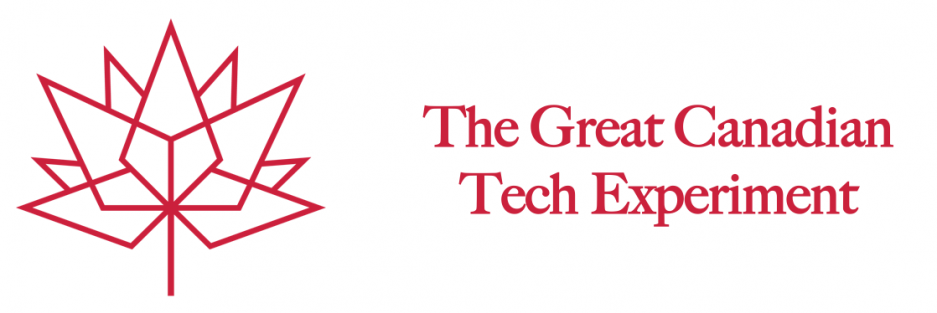 The Great Canadian Tech Experiment